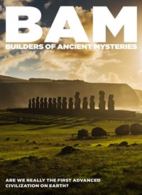 BAM : Builders of the Ancient Mysteries