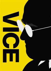 Vice - Vallan oikeat kasvot