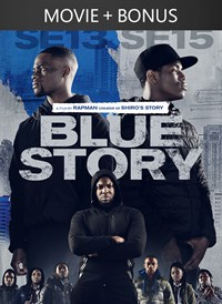 Blue Story + Bonus Content