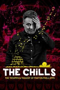 The Chills: The Triumph & Tragedy of Martin Phillipps