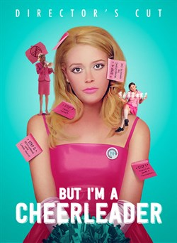 Buy But I'm a Cheerleader (Director's Cut) from Microsoft.com