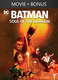 Batman: Soul of the Dragon + Bonus