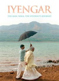 Iyengar: The Man, Yoga, The Student's Journey