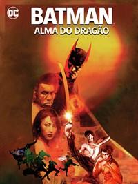 Batman: Alma do Dragão