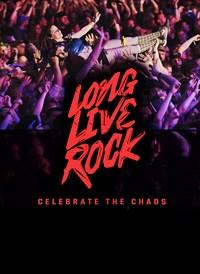 Long Live Rock…Celebrate The Chaos
