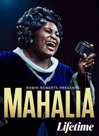 Robin Roberts Presents: Mahalia
