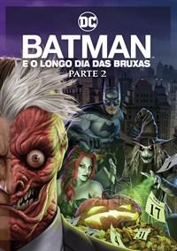 Batman e o Longo dia das Bruxas - Parte 2
