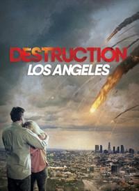 Zerstörung Los Angeles