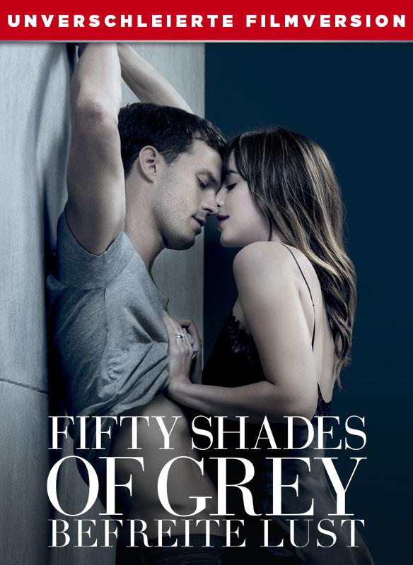 Fifty Shades of Grey - Befreite Lust - Unverschleirte Filmversion