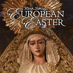 Buy Rick Steves' European Easter from Microsoft.com