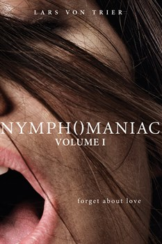 Nymphomaniac: Vol. I