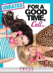 For A Good Time, Call... (Unrated)