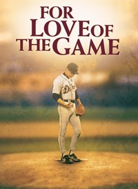 For the Love of the Game is an all time best baseball movie.