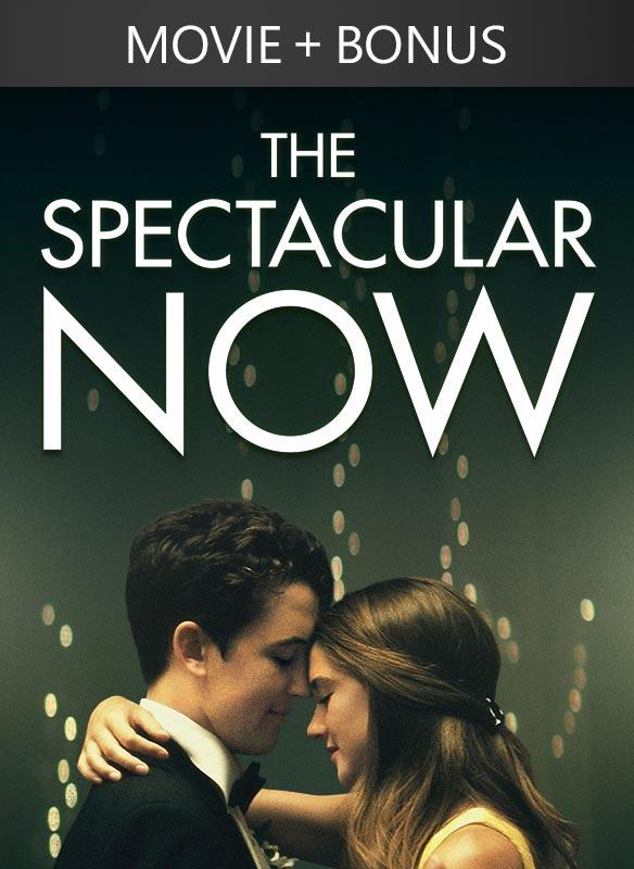 The Spectacular Now (+ Bonus)