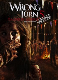 Wrong Turn 5: Bloodlines (Unrated)