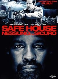 Safe House Nessuno è al Sicuro
