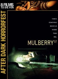 After Dark Horrorfest: Mulberry Street