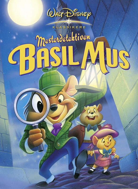 THE GREAT MOUSE DETECTIVE (AKA: ADVENTURES OF THE
