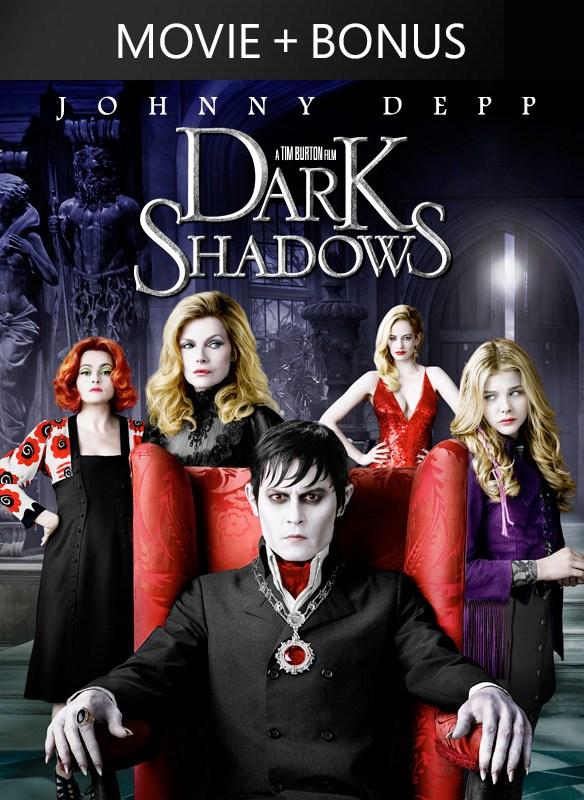 Dark Shadows (plus bonus features)
