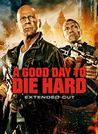 A Good Day to Die Hard: Harder Extended Cut