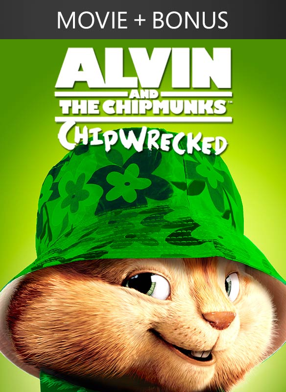 Alvin and the Chipmunks: Chipwrecked! + Bonus