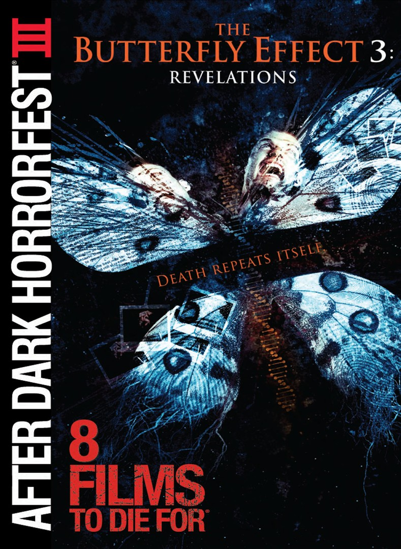 After Dark Horrorfest 3: The Butterfly Effect 3 - Revelations