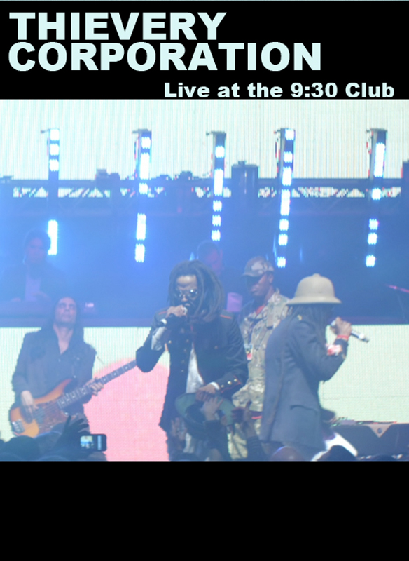 Thievery Corporation: Live at the 9:30 Club