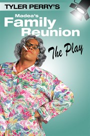 Buy Tyler Perry\'s Madea\'s Family Reunion - The Play - Microsoft Store