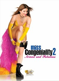 Miss Congeniality 2: Armed and Fabulous