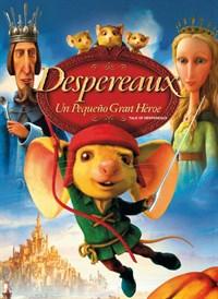 Despereaux: Un Pequeño Gran Heroe