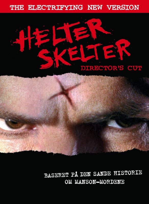 Helter Skelter Director's Cut