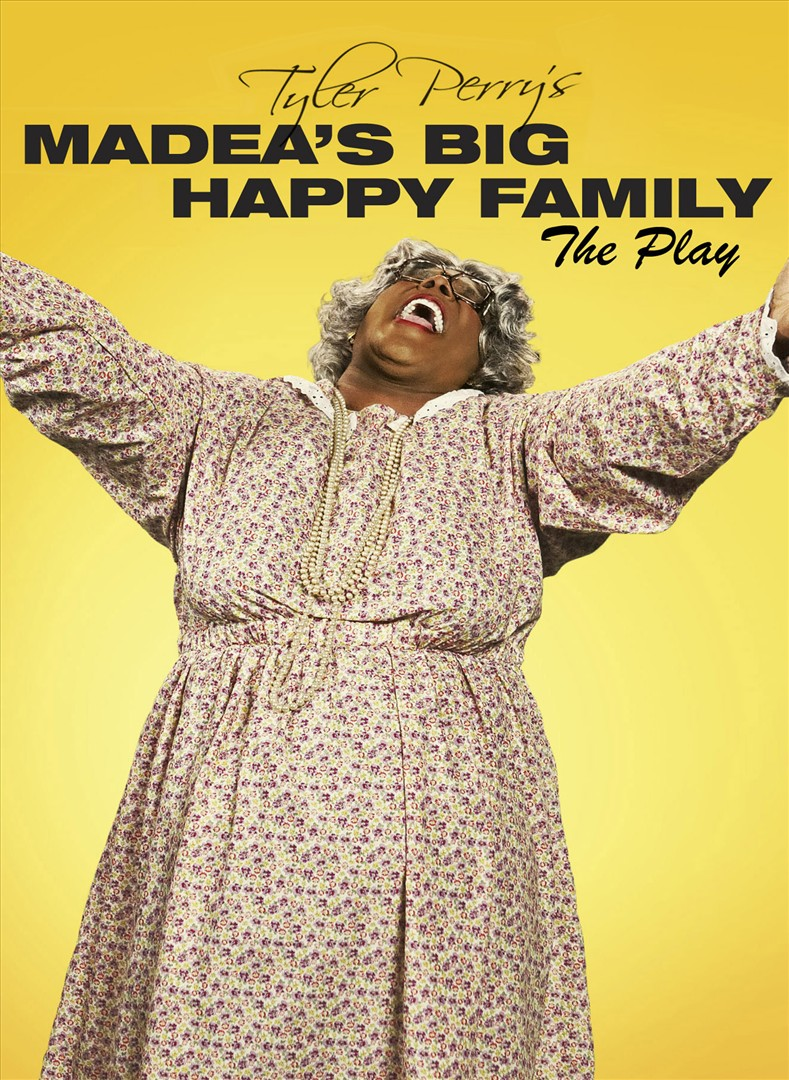 Tyler Perry's Madea's Big Happy Family - The Play