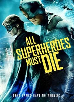 Buy All Superheroes Must Die from Microsoft.com