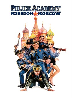 Buy Police Academy 7: Mission to Moscow from Microsoft.com