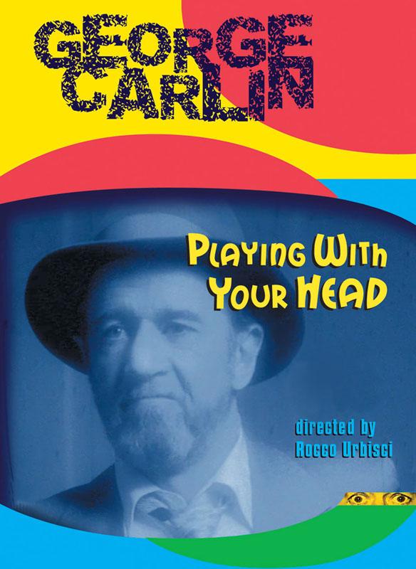 George Carlin: Playin' With Your Head
