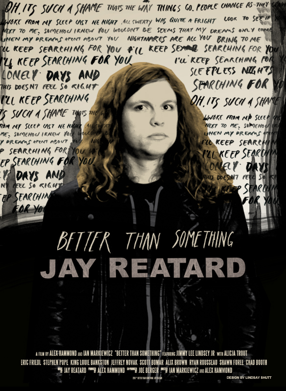 Better Than Something: Jay Reatard