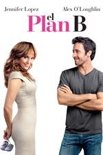 EL PLAN B (Comedia Romántica)