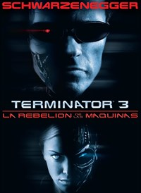 Terminator 3: La Rebelion De Las Maquinas