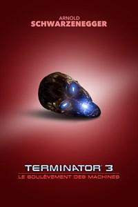 Terminateur 3: Le Soulevement des Machines