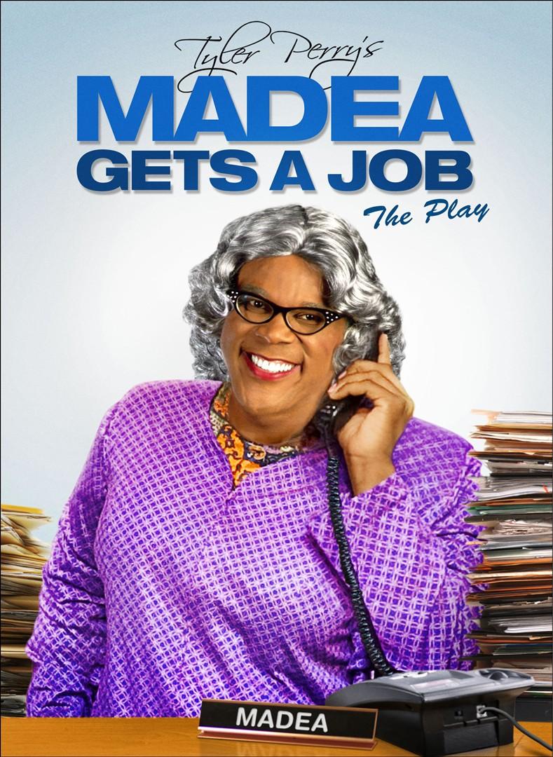 Tyler Perry's Madea Gets a Job