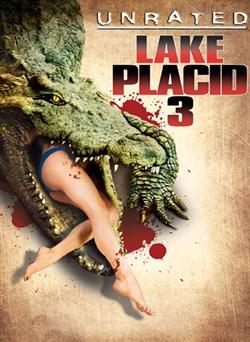 Lake Placid 3 (Unrated)