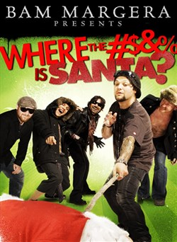 Buy Bam Margera Presents: Where the #&% is Santa? from Microsoft.com