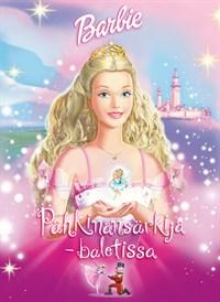 Barbie Pähkinänsärkijä - baletissa