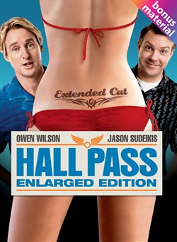 Hall Pass (The Enlarged Edition - plus bonus features!)