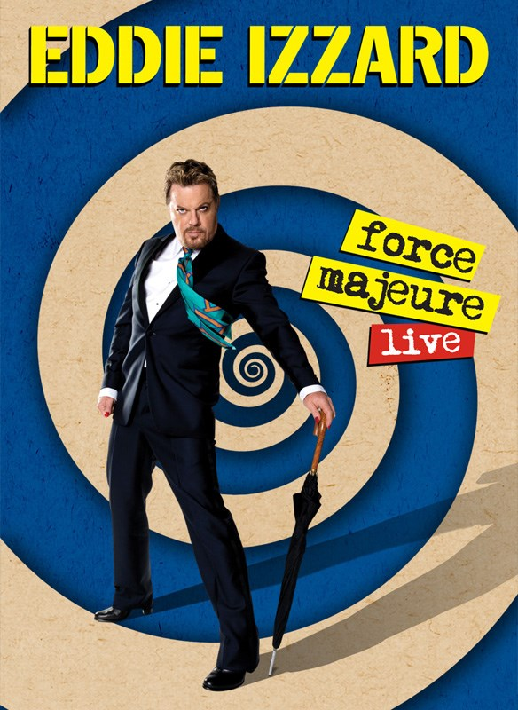 Eddie Izzard - Force Majeure Live