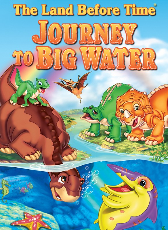 Land Before Time IX: Journey to the Big Water