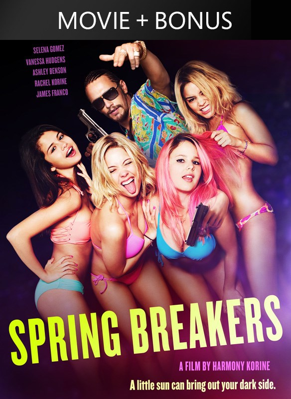 Spring Breakers (+ Unrated Bonus Features)