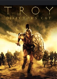 Troy: The Director's Cut