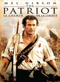 The Patriot : Le Chemin De La Liberte