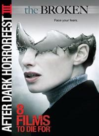 After Dark Horrorfest 3: The Broken